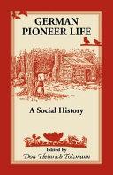 German Pioneer Life