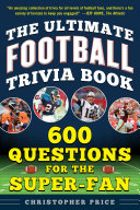 The Ultimate Football Trivia Book The Ultimate Football Trivia Book