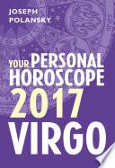 Virgo 2017  Your Personal Horoscope