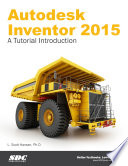 Autodesk Inventor 2015   A Tutorial Introduction