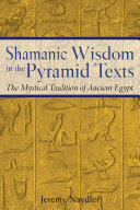 download ebook shamanic wisdom in the pyramid texts pdf epub