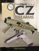 Gun Digest Book of CZ