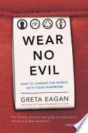 Wear No Evil