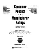 Consumer product and manufacturer ratings  1961 90