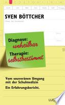 Diagnose  unheilbar  Therapie  selbstbestimmt
