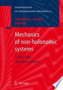 Mechanics of non holonomic systems