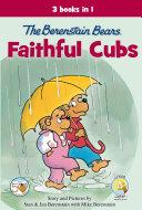 The Berenstain Bears  Faithful Cubs