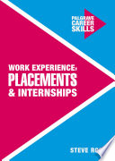 Work Experience  Placements and Internships