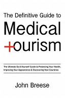 The Definitive Guide To Medical Tourism
