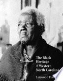 The Black Heritage of Western North Carolina