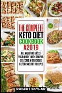 The Complete Keto Diet Cookbook 2019