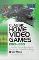 download ebook classic home video games, 1989Ð1990 pdf epub