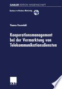 Kooperationsmanagement bei der Vermarktung von Telekommunikationsdiensten