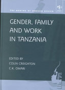 Gender, Family and Work in Tanzania Of Family And Gender Relations