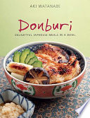 Donburi  Delightful Japanese Meals in a Bowl