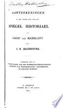 Aanteekeningen op het vierde deel van den Spiegel Historiael van Jacop van Maerlant