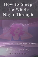 How To Sleep The Whole Night Through