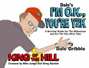 Dale's I'm Okay, You're Y2K