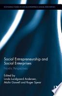 Social Entrepreneurship and Social Enterprises