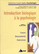 Introduction biologique    la psychologie