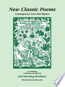 New Classic Poems : Contemporary Verse that Rhymes : an Anthology