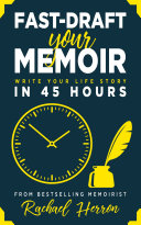 Fast-Draft Your Memoir
