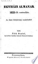 Egynázi Almanak 1833-dik esztendöre ... kiadta Tóth Dániel