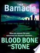 Blood  Bone and Stone