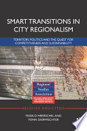Smart Transitions In City Regionalism