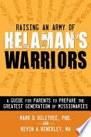 Raising an Army of Helaman s Warriors