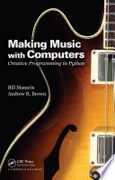 Making Music with Computers
