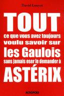 Les Aventures d'Astérix : Astérix chez les Helvètes, Le domaine des dieux, Les lauriers de César, Le devin Astérix en Corse