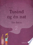 Tusind og   n nat for b  rn 2