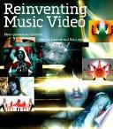 Reinventing Music Video