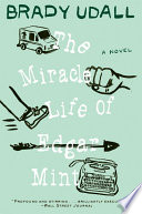 The Miracle Life of Edgar Mint  A Novel Book PDF
