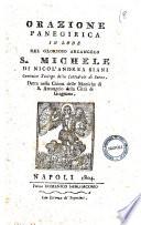 Orazione panegirica in lode del glorioso arcangelo S. Michele di Nicol'Andrea Siani ... detta nella Chiesa delle Moniche di S. Arcangelo della città di Gragnano