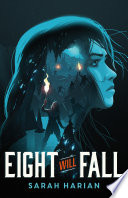 Eight Will Fall Book Cover