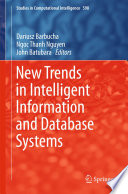 New Trends In Intelligent Information And Database Systems : of modern computer science which have...