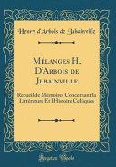 Mélanges H. D'Arbois de Jubainville
