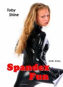 Spandex Fun