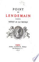"""Point de lendemain, conte ... Suivi de La Nuit merveilleuse an anonymous adaptation of """"Point de lendemain"""" . With two proof copies of a frontispiece by Félicien Rops. L.P."""