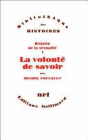 Histoire de la sexualité, volume 1, La volonté de savoir