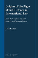 Origins of the Right of Self-Defence in International Law