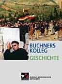 Buchners Kolleg Geschichte   Ausgabe Niedersachsen  Abitur 2019