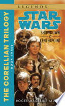 Showdown at Centerpoint  Star Wars Legends  The Corellian Trilogy