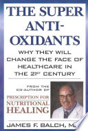 The Super Antioxidants