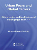 Urban Fears and Global Terrors