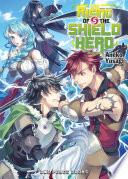 The Rising of the Shield Hero Volume 05