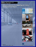 National Evaluation Of The Safe Trip 21 Initiative Combined Final Report