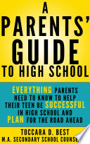 A Parents  Guide to High School